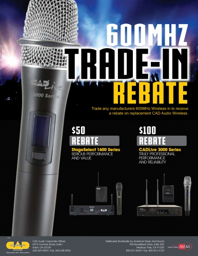 Trade any manufacturers 600MHz Wireless in to receive a rebate on replacement CAD Audio Wireless.